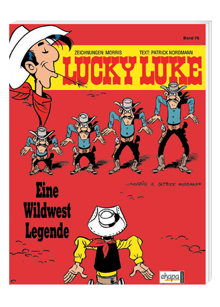Lucky Luke Nr. 76: Eine Wildwest Legende