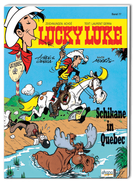 Lucky Luke Nr. 77: Schikane in Quebec