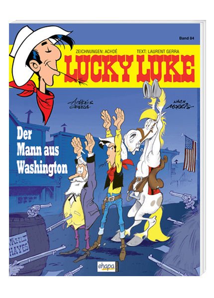 Lucky Luke Nr. 84: Der Mann aus Washington