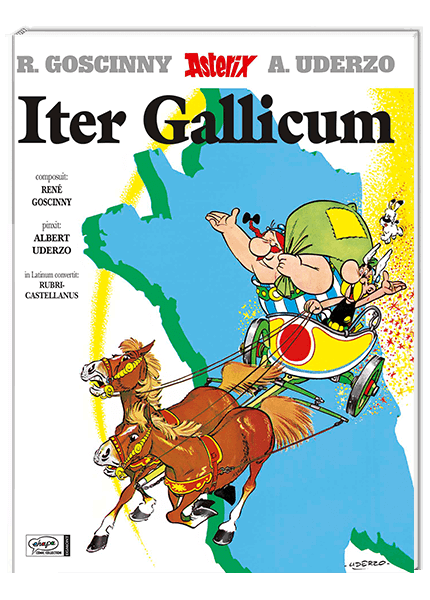 Asterix Latein 05 - Iter Gallicum