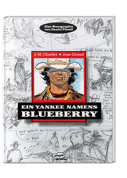 Blueberry Monographie: Ein Yankee namens Blueberry