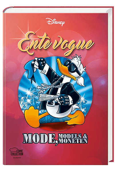 Enthologien Nr. 38 - Ente vogue – Mode, Models und Moneten
