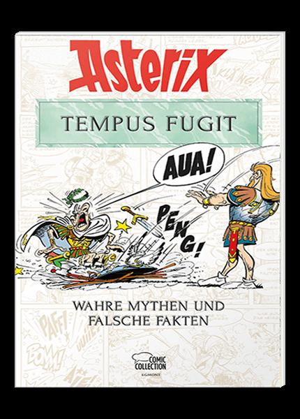 Asterix - Tempus Fugit - Wahre Mythen und falsche Fakten
