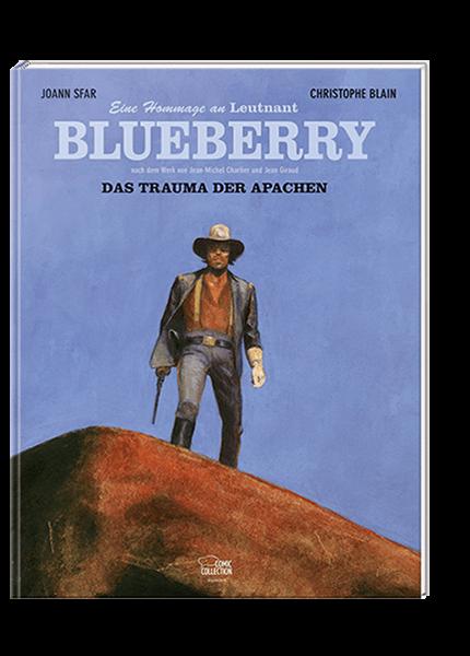 Das Trauma der Apachen - Eine Hommage an Leutnant Blueberry