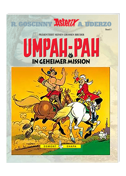 Umpah-Pah - Band 3: In geheimer Mission
